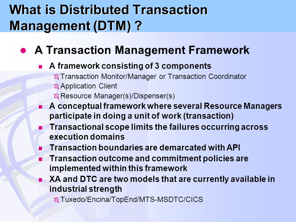What is Distributed Transaction Management (DTM)
