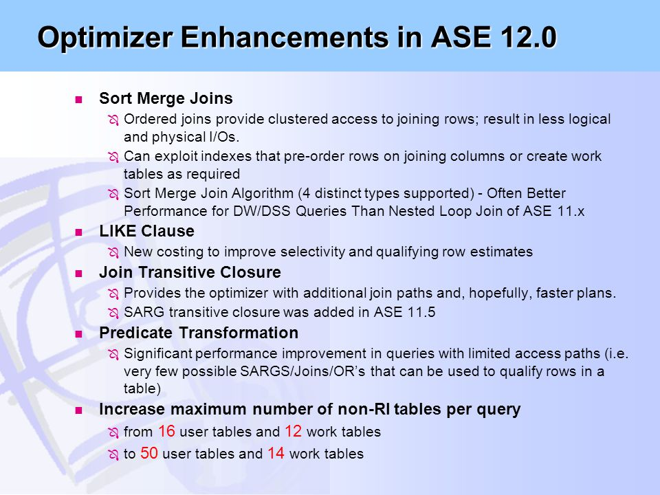 Optimizer Enhancements in ASE 12.0