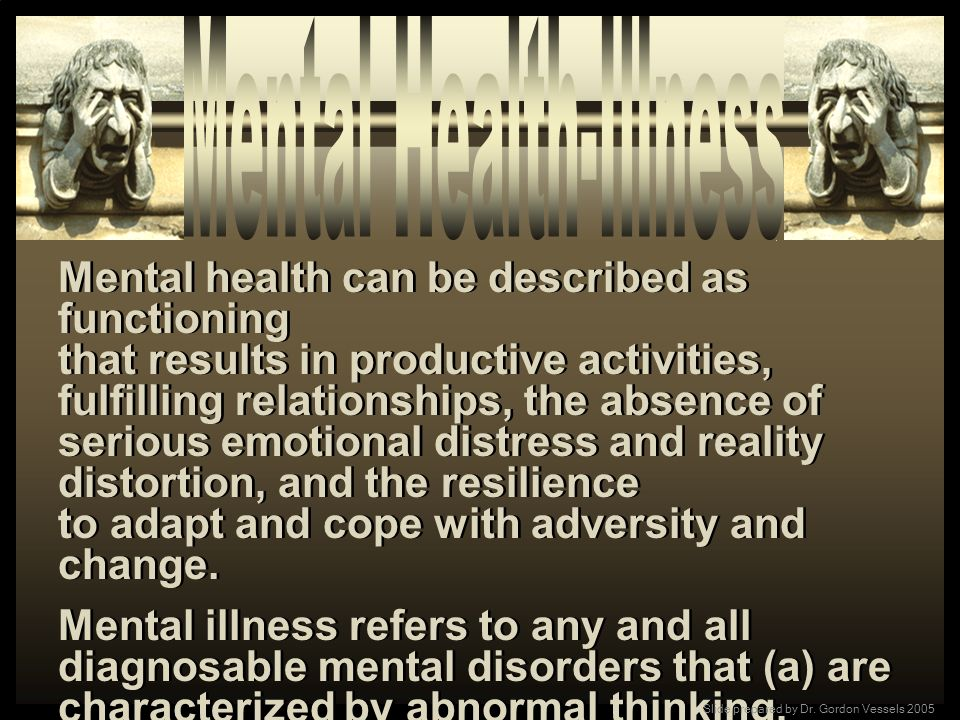 Mental Health-Illness