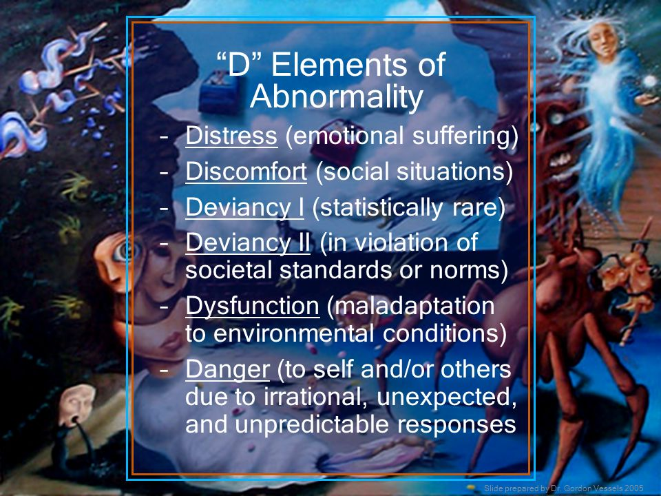 D Elements of Abnormality