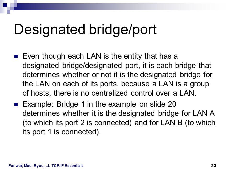 Designated bridge/port