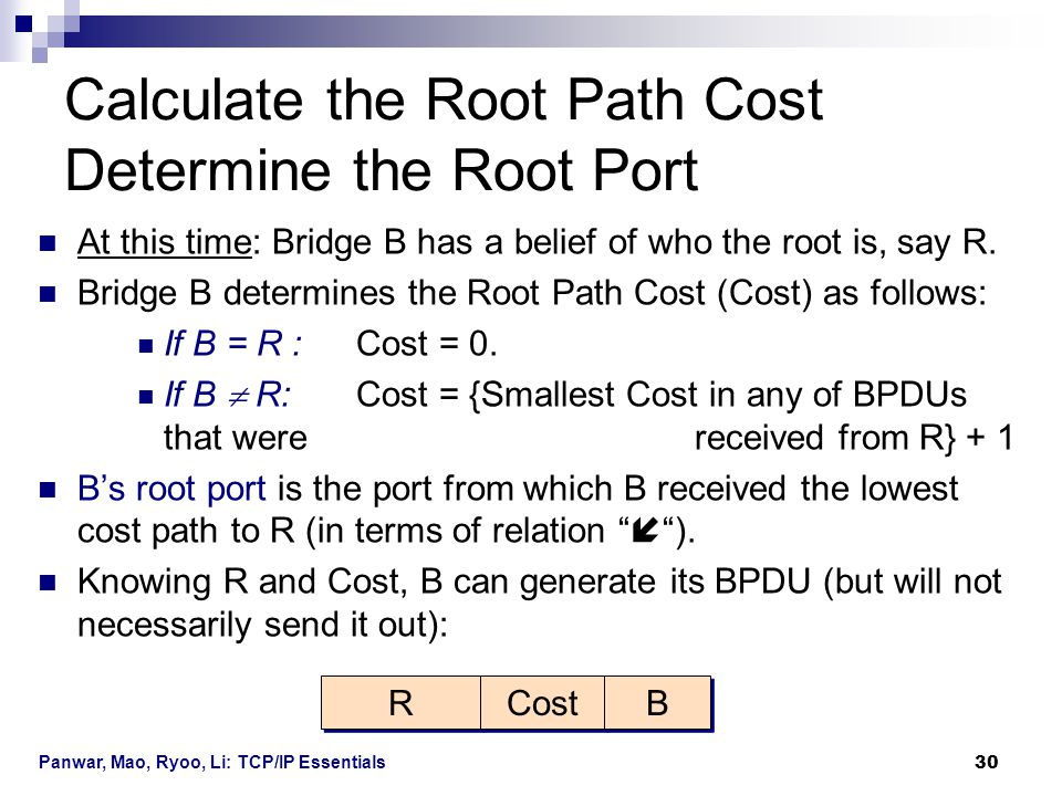 Calculate the Root Path Cost Determine the Root Port