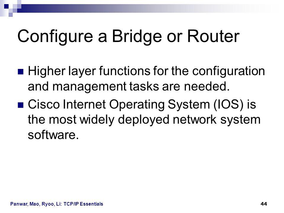 Configure a Bridge or Router