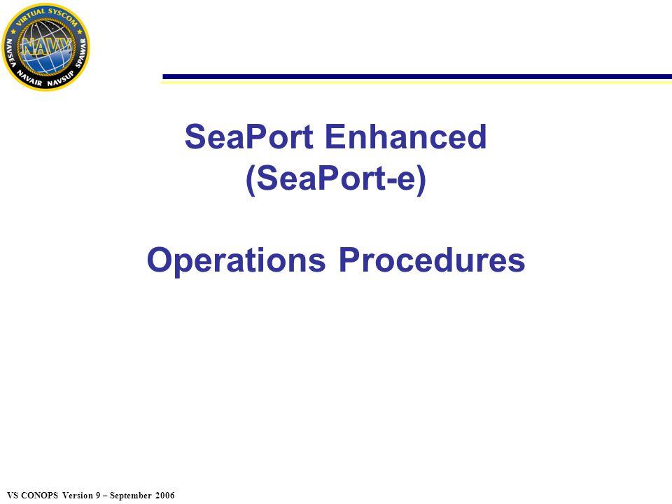 SeaPort Enhanced (SeaPort-e) Operations Procedures