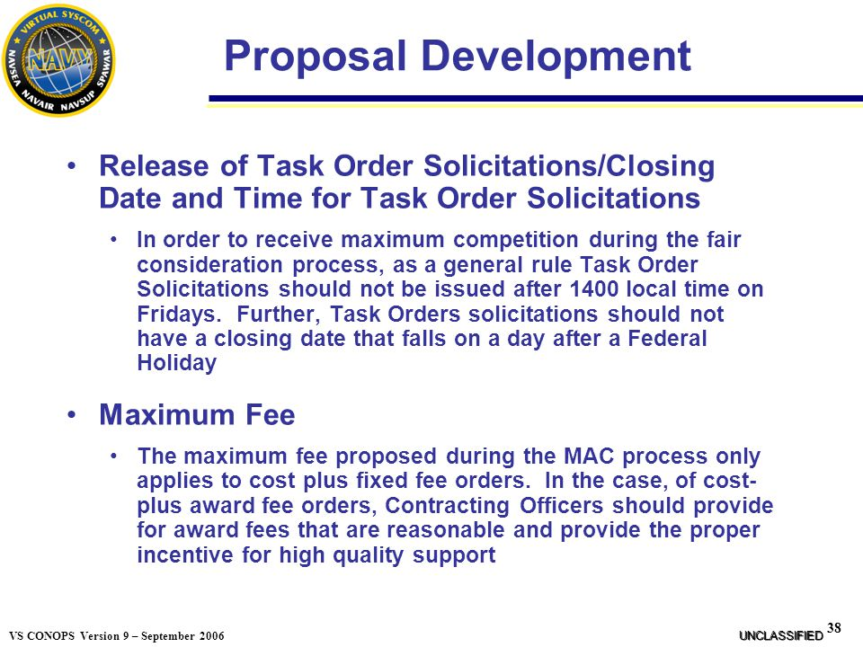 Proposal Development Release of Task Order Solicitations/Closing Date and Time for Task Order Solicitations.