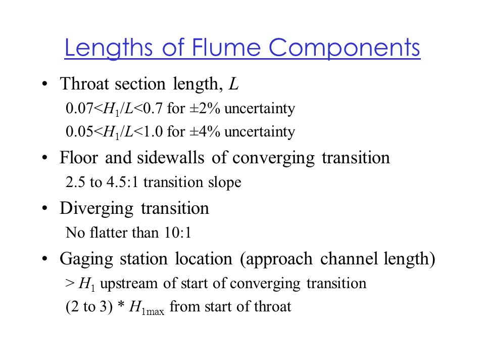 Lengths of Flume Components