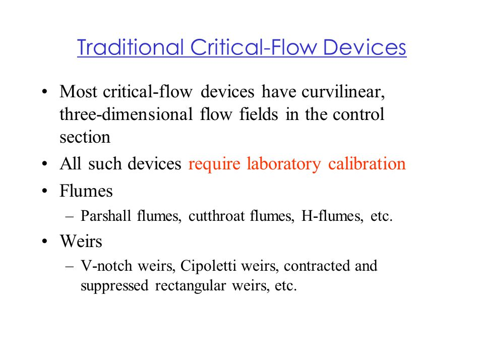 Traditional Critical-Flow Devices