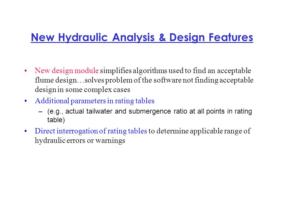 New Hydraulic Analysis & Design Features