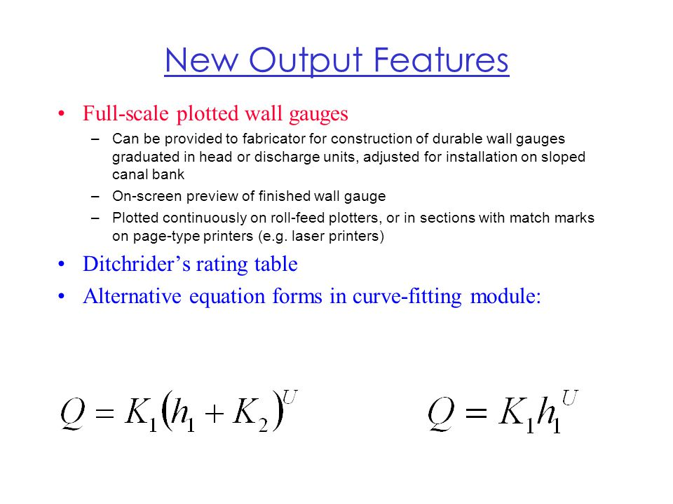 New Output Features Full-scale plotted wall gauges