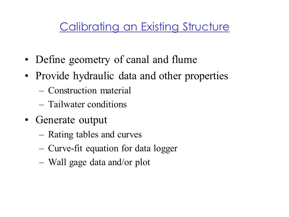 Calibrating an Existing Structure