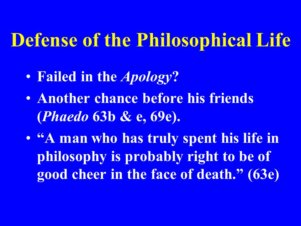 Defense of the Philosophical Life