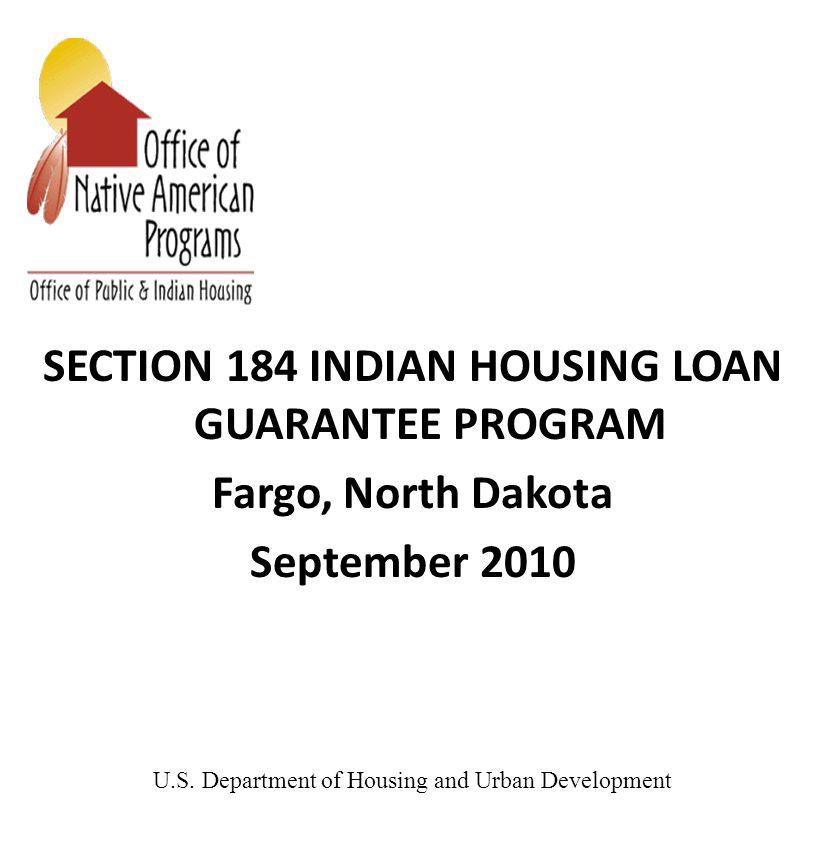 SECTION 184 INDIAN HOUSING LOAN GUARANTEE PROGRAM