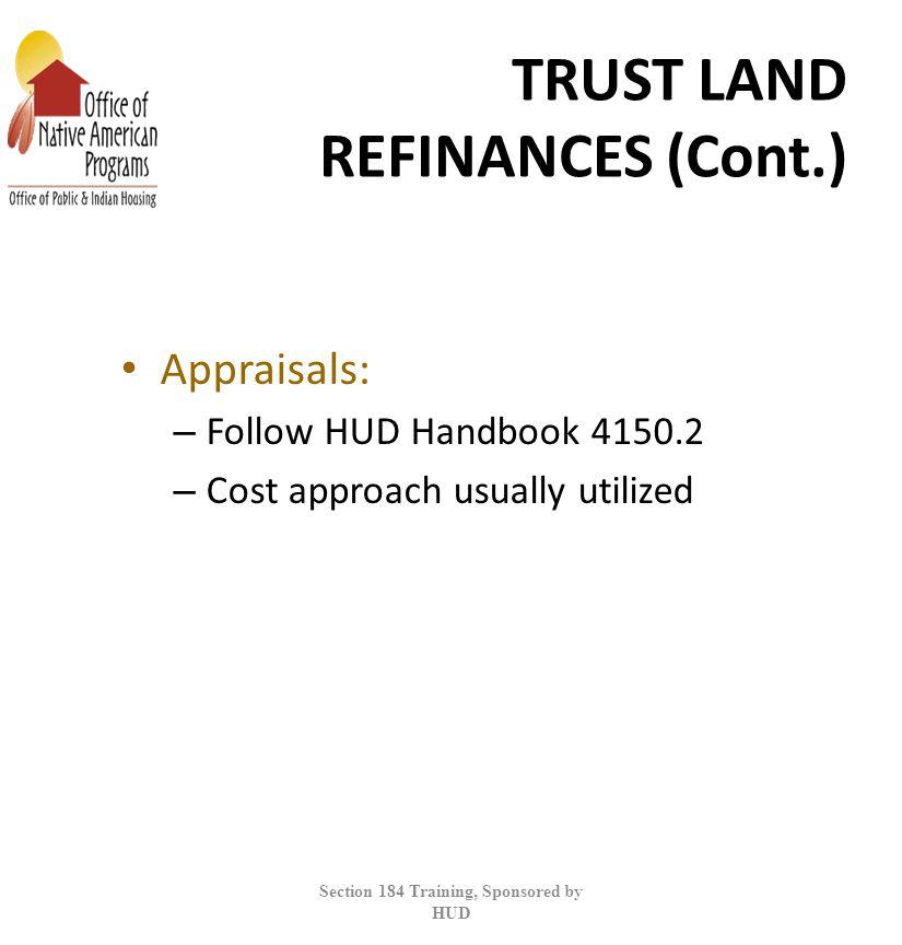 TRUST LAND REFINANCES (Cont.)