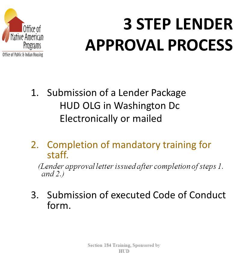 3 STEP LENDER APPROVAL PROCESS