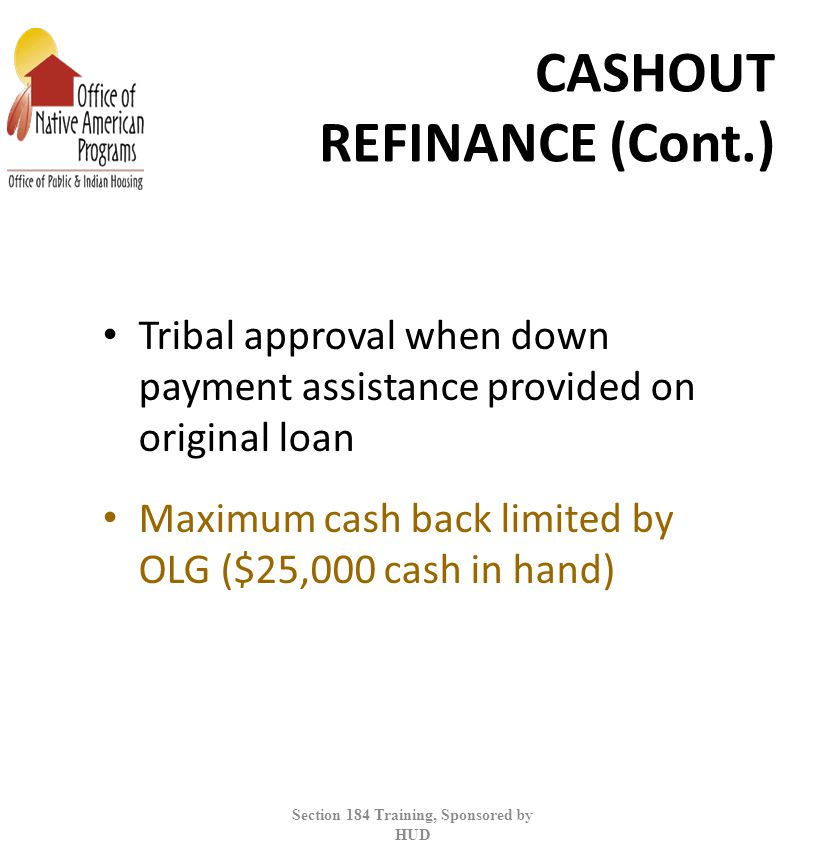 CASHOUT REFINANCE (Cont.)