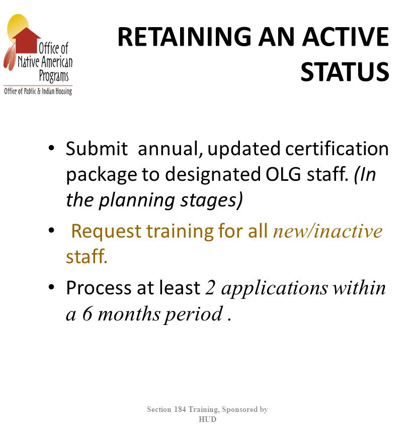 RETAINING AN ACTIVE STATUS