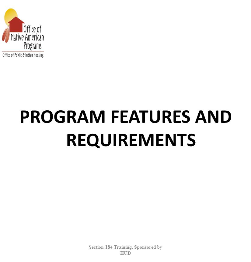 PROGRAM FEATURES AND REQUIREMENTS