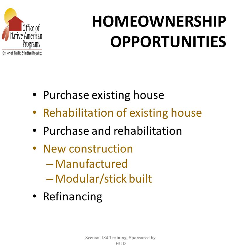HOMEOWNERSHIP OPPORTUNITIES