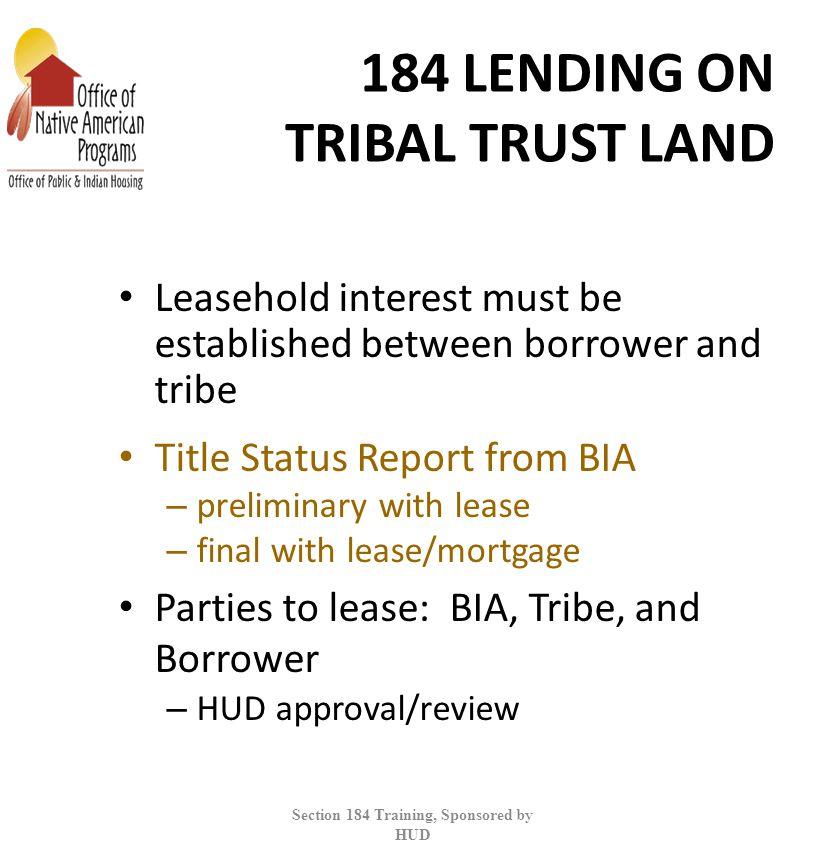 184 LENDING ON TRIBAL TRUST LAND