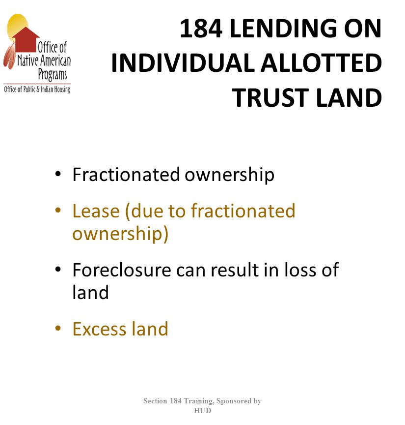 184 LENDING ON INDIVIDUAL ALLOTTED TRUST LAND