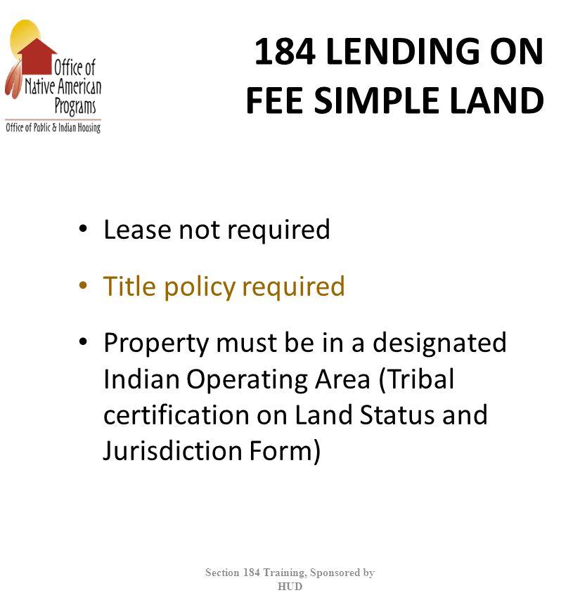 184 LENDING ON FEE SIMPLE LAND