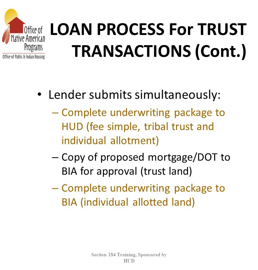 LOAN PROCESS For TRUST TRANSACTIONS (Cont.)