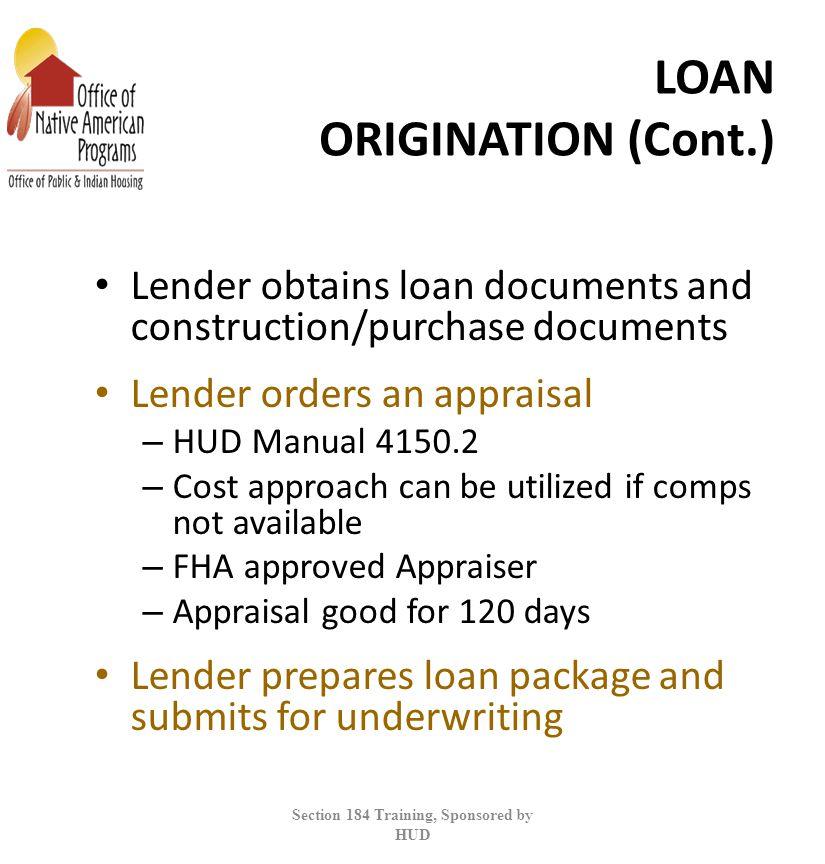 LOAN ORIGINATION (Cont.)