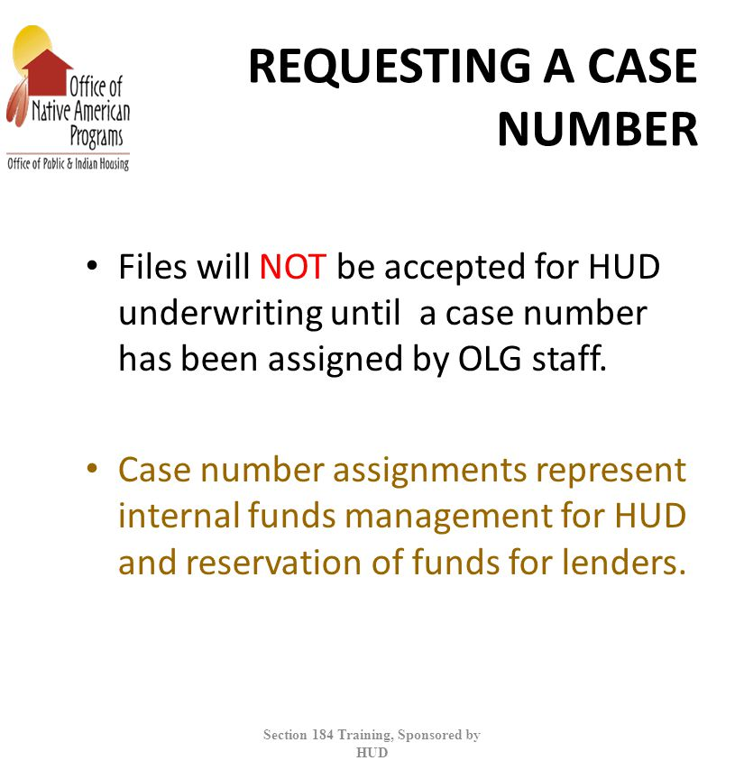 REQUESTING A CASE NUMBER