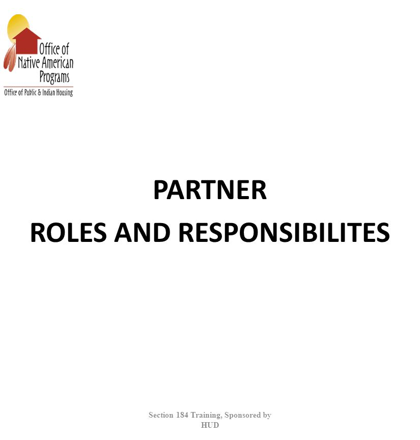 PARTNER ROLES AND RESPONSIBILITES