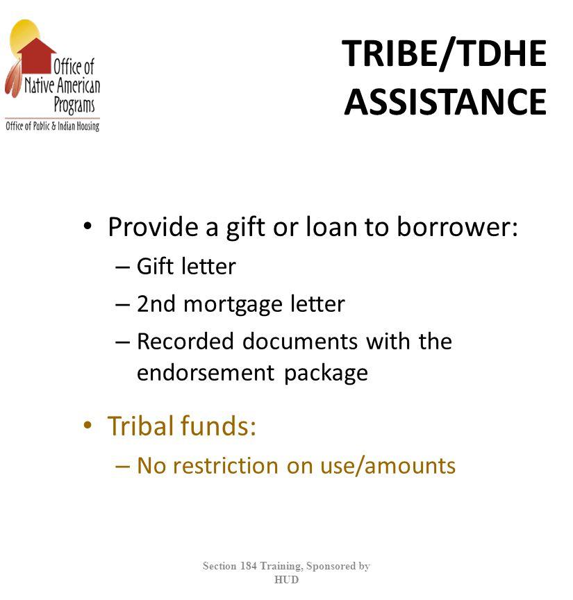 TRIBE/TDHE ASSISTANCE