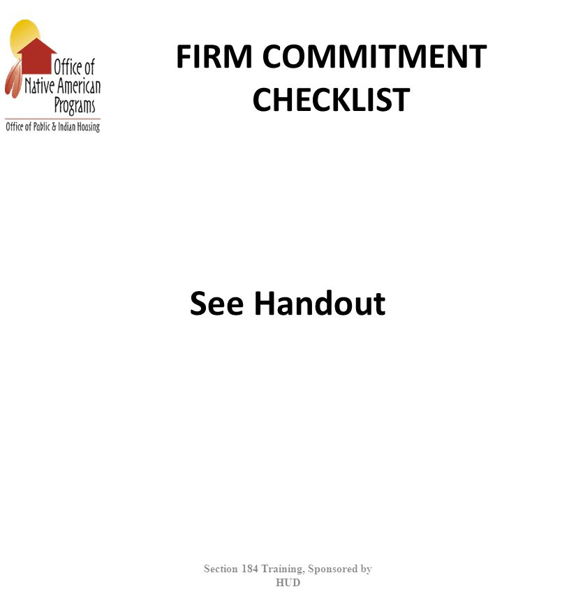 FIRM COMMITMENT CHECKLIST