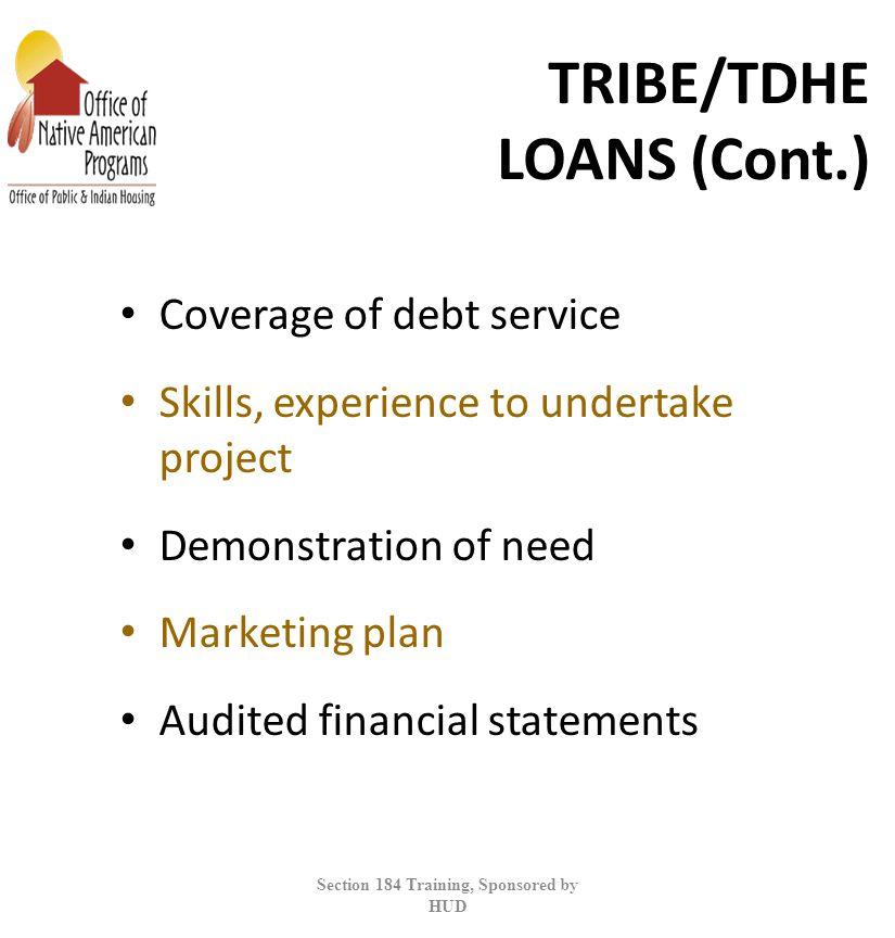 TRIBE/TDHE LOANS (Cont.)
