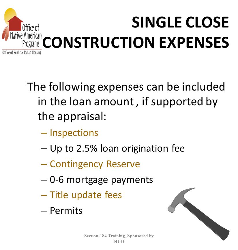 SINGLE CLOSE CONSTRUCTION EXPENSES