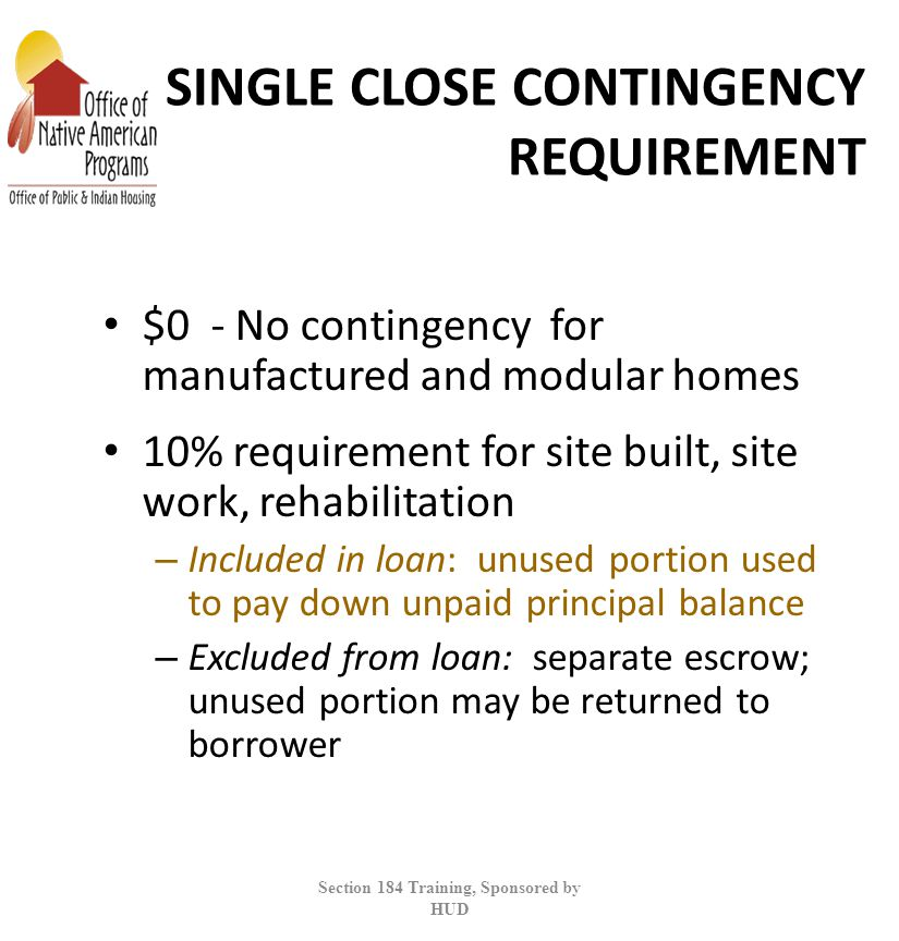 SINGLE CLOSE CONTINGENCY REQUIREMENT