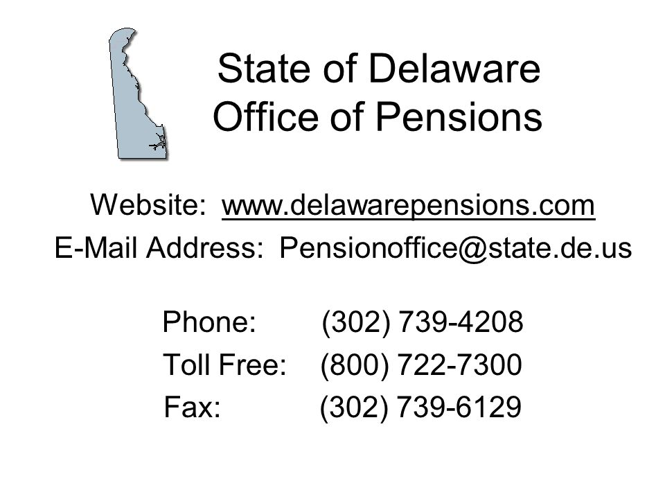 State of Delaware Office of Pensions
