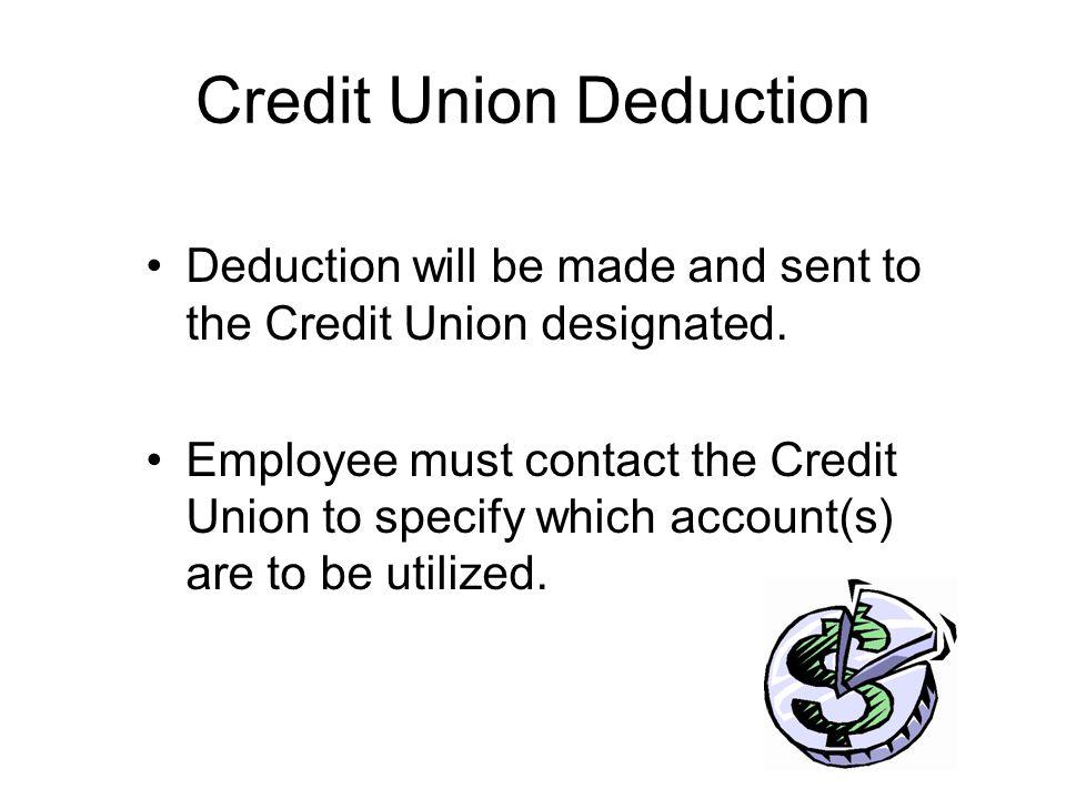 Credit Union Deduction