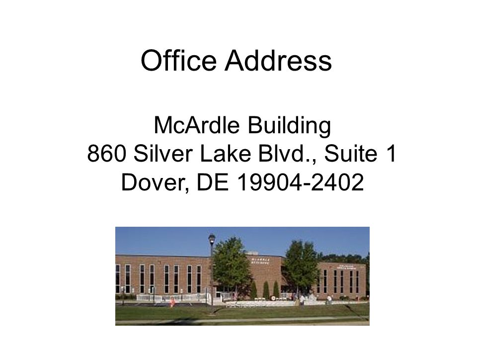 Office Address McArdle Building 860 Silver Lake Blvd., Suite 1