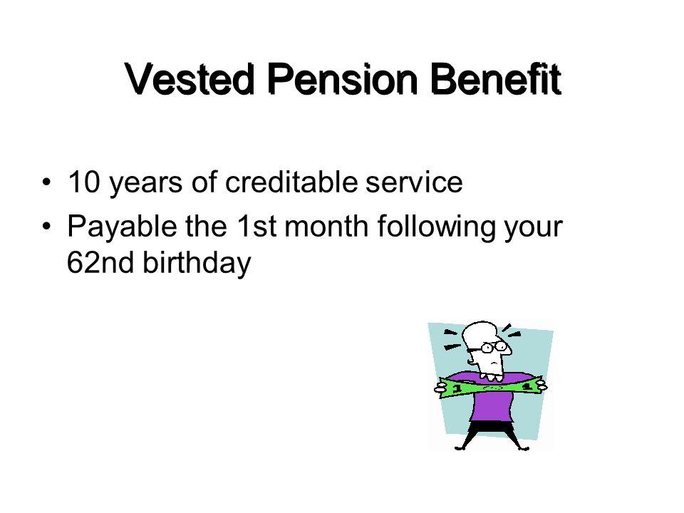Vested Pension Benefit