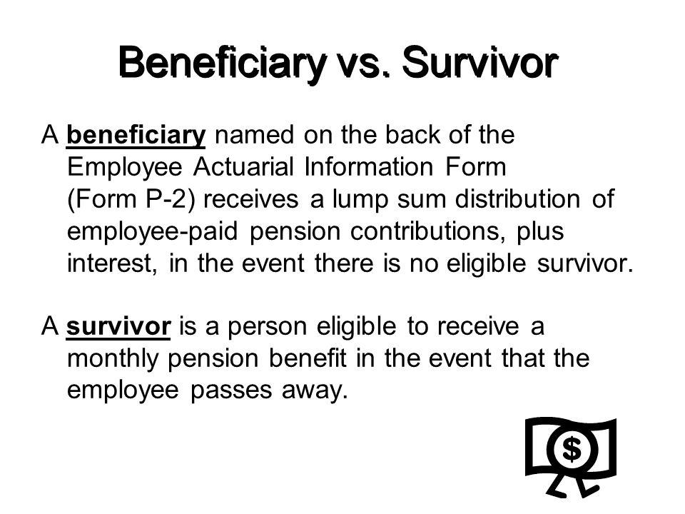 Beneficiary vs. Survivor
