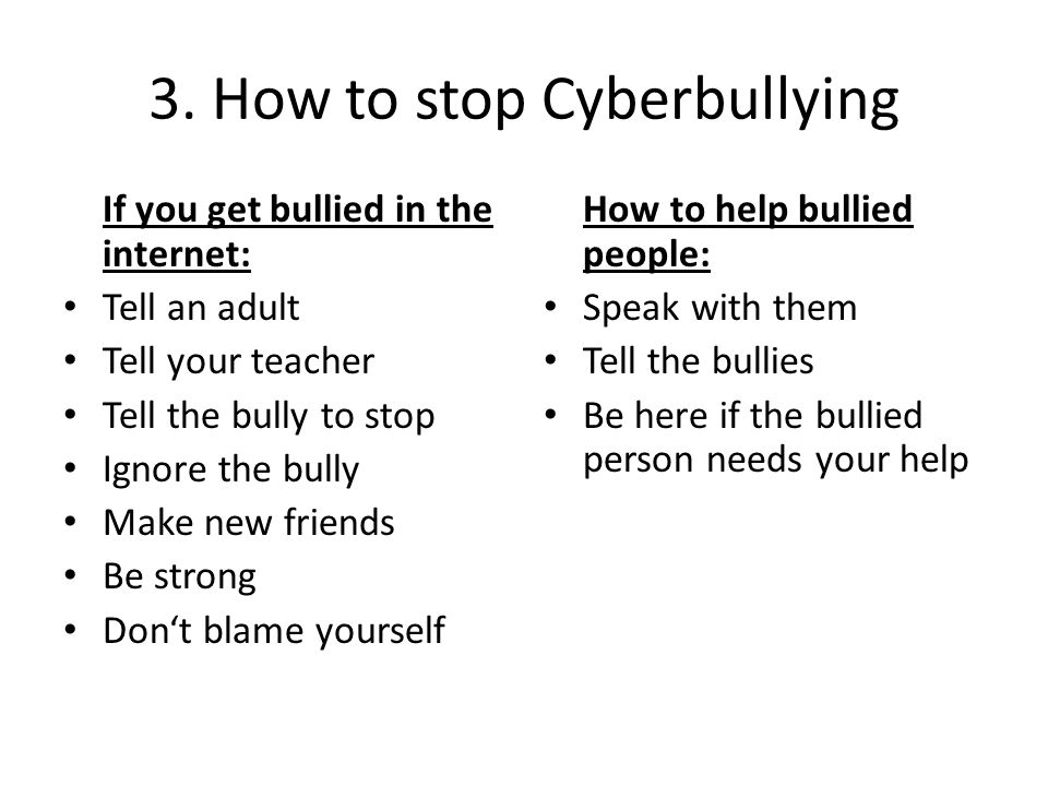 3. How to stop Cyberbullying