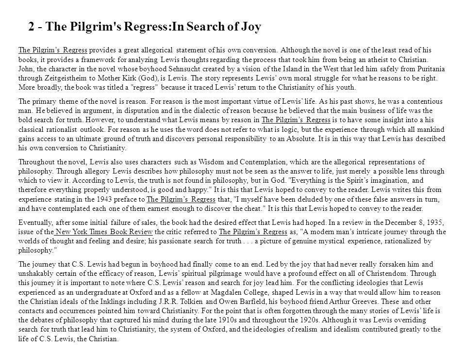 2 - The Pilgrim s Regress:In Search of Joy