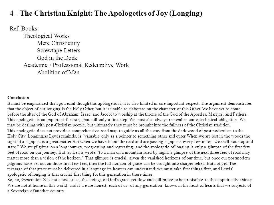 4 - The Christian Knight: The Apologetics of Joy (Longing)