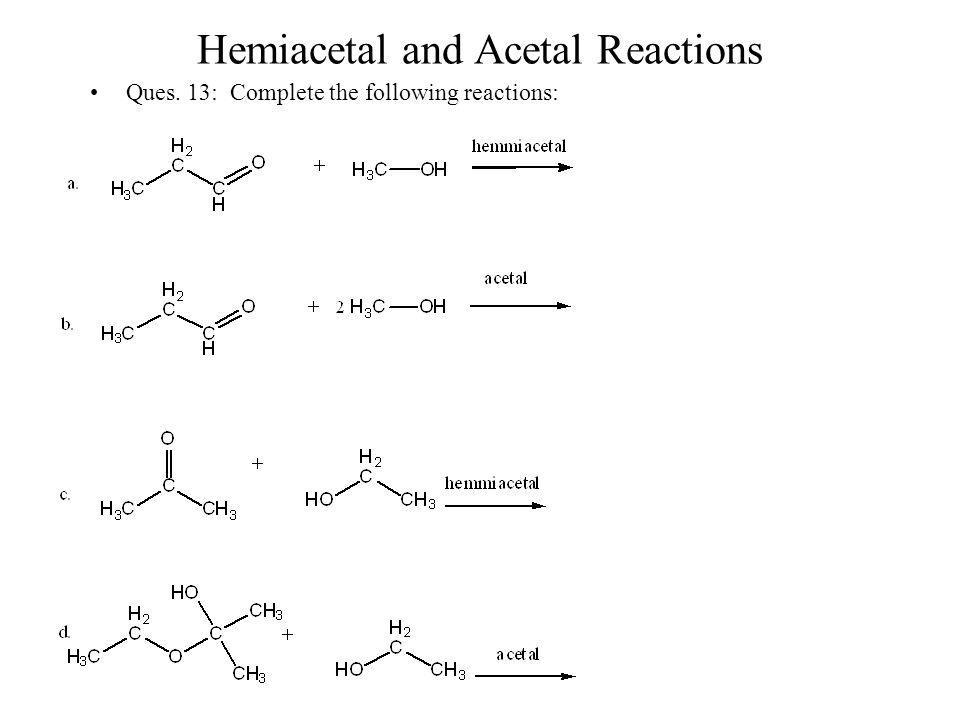 Hemiacetal and Acetal Reactions