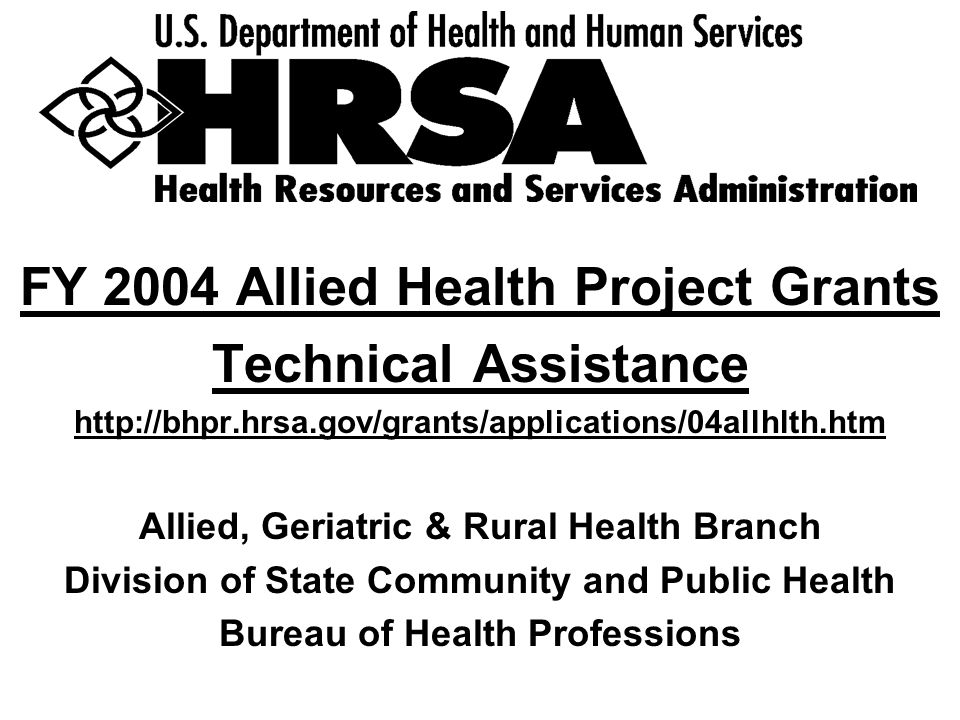 FY 2004 Allied Health Project Grants Technical Assistance
