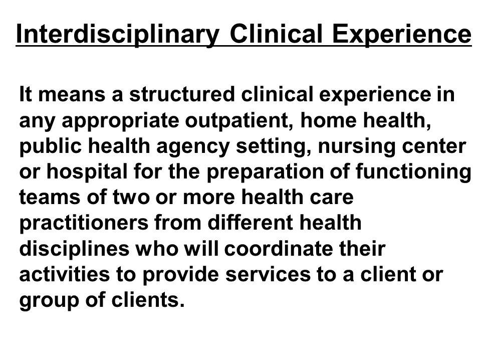 Interdisciplinary Clinical Experience