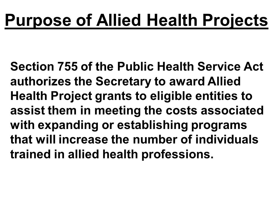 Purpose of Allied Health Projects