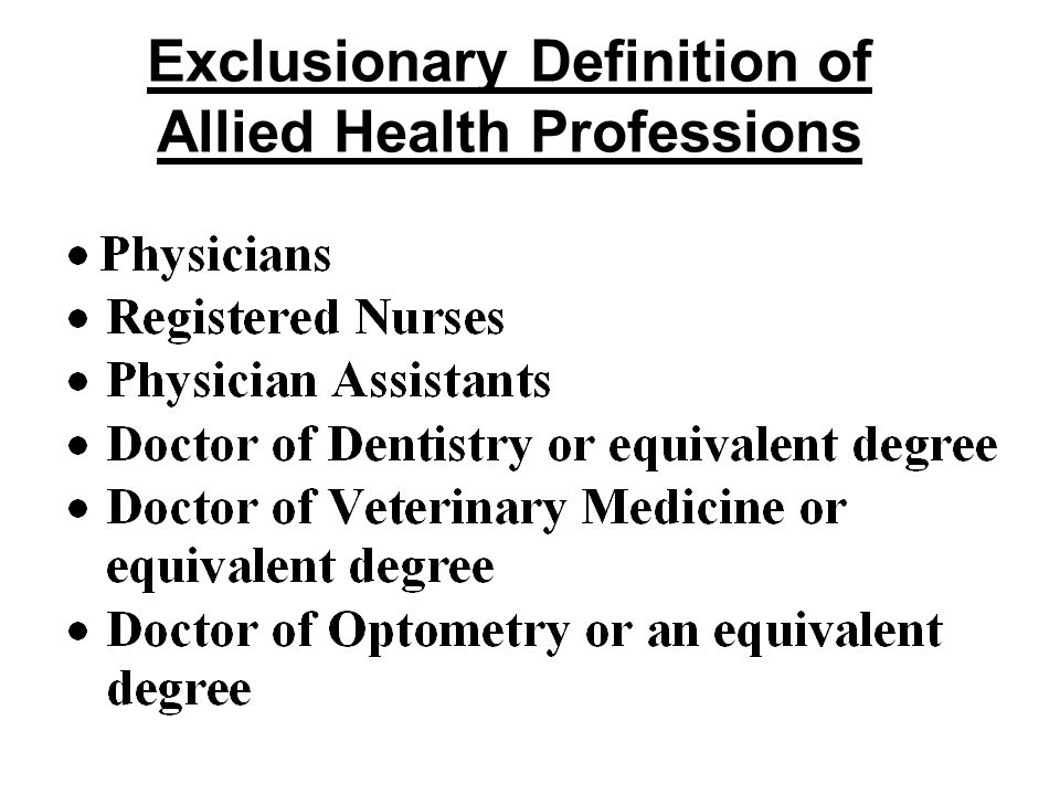 Exclusionary Definition of Allied Health Professions