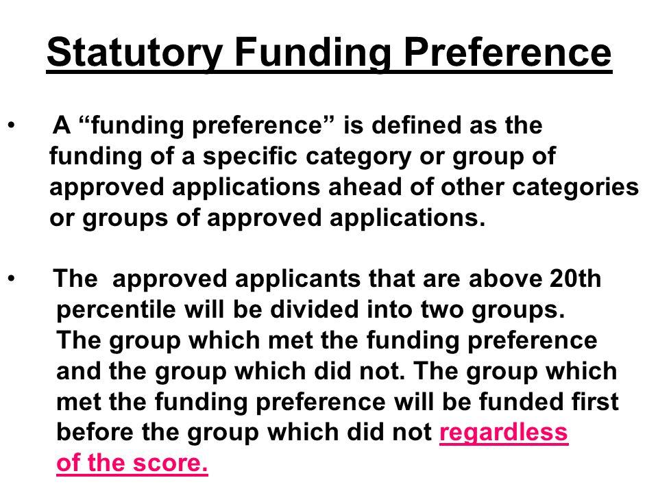 Statutory Funding Preference
