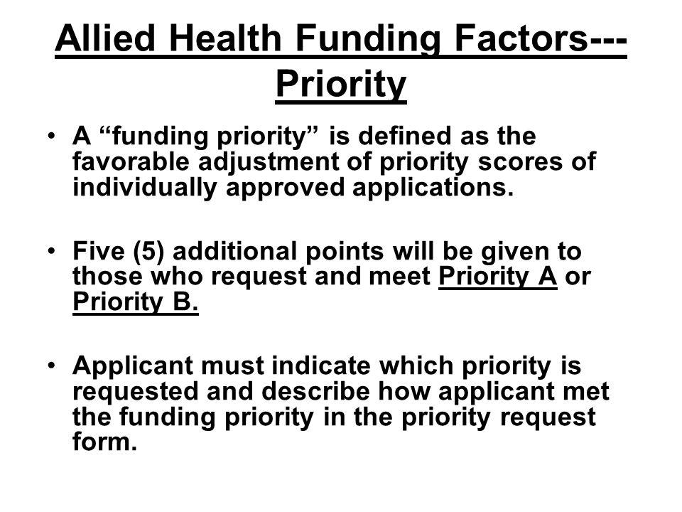 Allied Health Funding Factors---Priority
