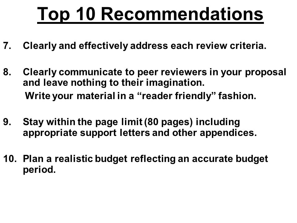 Top 10 Recommendations Clearly and effectively address each review criteria.